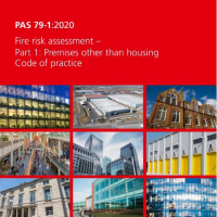 New PAS 79-1:2020 and PAS 79-2:2020 code of practice for fire risk assessments